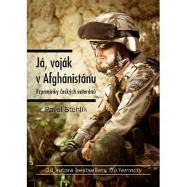 Já, voják v Afghánistánu | Pavel Stehlík