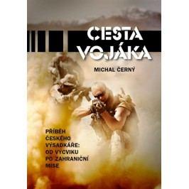 Cesta vojáka | Michal Černý