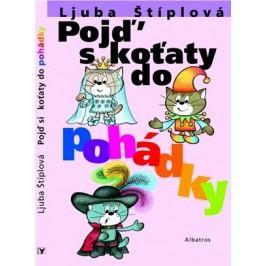 Pojď s koťaty do pohádky | Marcela Walterová, Václav Kučera, Ljuba Štíplová, Josef Váňa, Jaroslav Celba