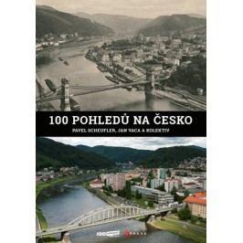 100 pohledů na Česko | Pavel Scheufler, Jan Vaca