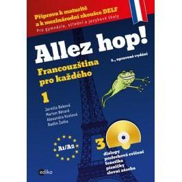 Allez hop! Francouzština pro každého | Alexandra Kozlová, Marion Bérard, Radim Žatka, Jarmila Beková