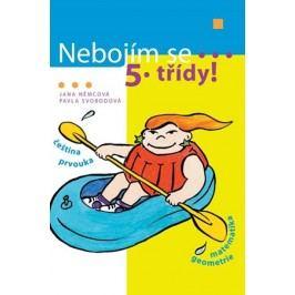 Nebojím se 5. třídy! | Jana Němcová, Magda Fišerová, René Hora, Pavla Svobodová
