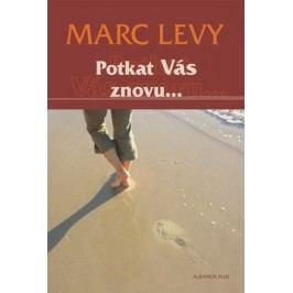 Potkat Vás znovu... | Marc Levy