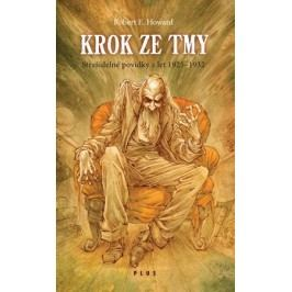 Krok ze tmy | Robert E. Howard