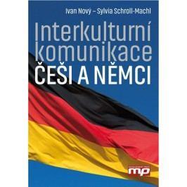 Interkulturní komunikace: Češi a Němci | Sylvia Schroll-Machl, Ivan Nový