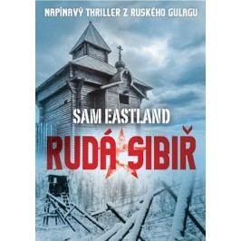 Rudá Sibiř | Sam Eastland