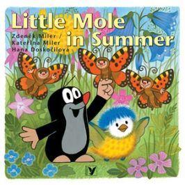 Little Mole in Summer | Kateřina Miler, Zdeněk Miler, Hana Doskočilová, Mike Baugh, Tereza Baugh