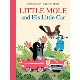 Little Mole and His Little Car | Soňa Šedivá, Eduard Petiška, Zdeněk Miler, Milada Čvančarová, Mike Baugh