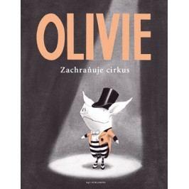 Olivie zachraňuje cirkus | Ian Falconer, Ian Falconer