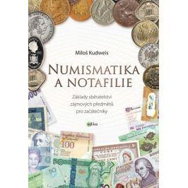 Numismatika a notafilie | Miloš Kudweis