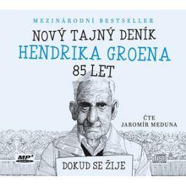 Nový tajný deník Hendrika Groena, 85 let (audiokniha) | Hendrik Groen