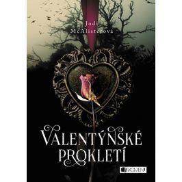 Valentýnské prokletí | Jodi McAlister