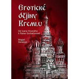 Erotické dějiny Kremlu | Magali Delaloye