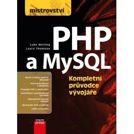 Mistrovství - PHP a MySQL | Luke Welling, Laura Thomson