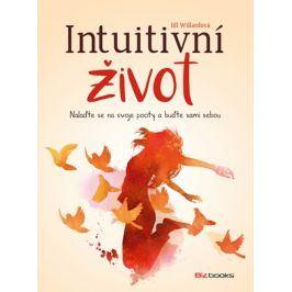 Intuitivní život | Jill Willard
