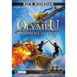 Bohové Olympu – Znamení Athény | Dana Chodilová, Rick Riordan