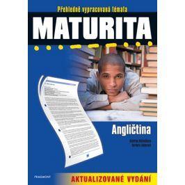 Maturita – Angličtina – aktualizované vydání | Kateřina Matoušková, Barbora Faktorová