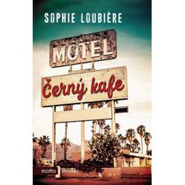 Černý kafe | Sophie Loubiere