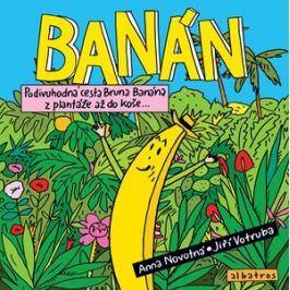 Banán | Lubomír Šedivý, Jiří Votruba, Jiří Votruba, Anna Novotná