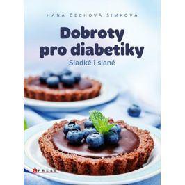 Dobroty pro diabetiky  | Hana Čechová Šimková