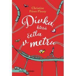 Dívka, která četla v metru | Christine Féret-Fleury