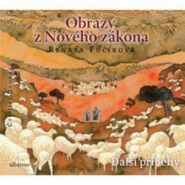 Obrazy z Nového zákona Další příběhy (audiokniha pro děti) | Renáta Fučíková
