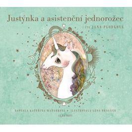 Justýnka a asistenční jednorožec (audiokniha pro děti) | Kateřina Maďarková, Léna Brauner, Jana Plodková