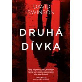 Druhá dívka  | David Swinson