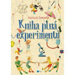 Kniha plná experimentů | Edizioni del Baldo, Anastasia Zanoncelli