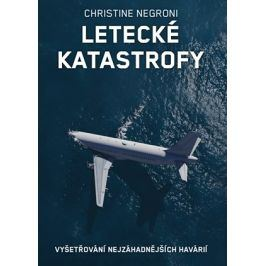Letecké katastrofy  | Christine Negroni