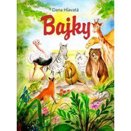 Bajky | Dana Hlavatá