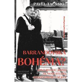 Barrandovská bohéma? | Pavel Taussig