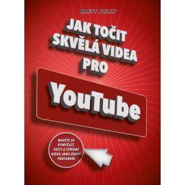 Jak točit skvělá videa pro YouTube | Brett Juilly