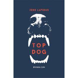 Top Dog | Jens Lapidus, Martin Severýn
