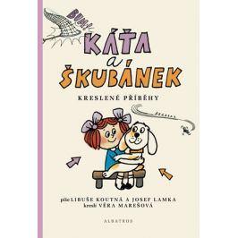 Káťa a Škubánek - Kreslené příběhy | Josef Lamka, Věra Marešová