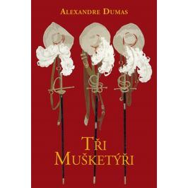 Tři mušketýři | Alexandre Dumas, Jiří Žák