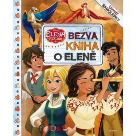 Elena z Avaloru - Bezva kniha o Eleně | kolektiv