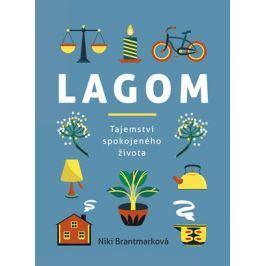 Lagom – tajemství spokojeného života | Niki Brantmarková