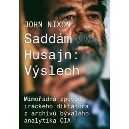 Saddám Husajn: Výslech | John T. Nixon