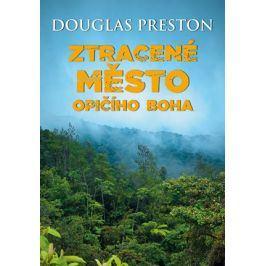 Ztracené město opičího boha | Douglas Preston