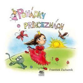 Pohádky o princeznách (audiokniha pro děti) | František Zacharník, Zdeněk Junák, Sandra Riedlová
