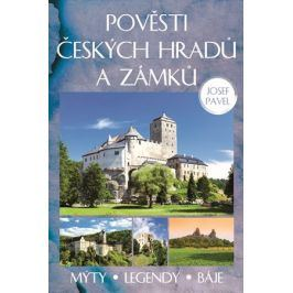 Pověsti českých hradů a zámků   Josef Pavel