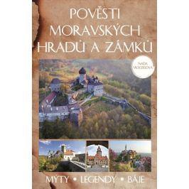 Pověsti moravských hradů a zámků | Naďa Moyzesová