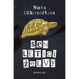 Sen letící želvy | Nora Eckhardtová