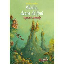 Sheila, dcera delfínů: Tajemství Atlantidy | Marliese Aroldová