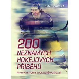 200 neznámých hokejových příběhů  | Tomáš Kučera