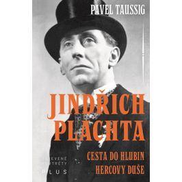 Jindřich Plachta | Taussig Pavel