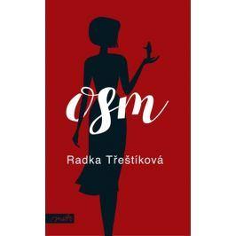Osm (brož.) | Daniel Špaček, Radka Třeštíková, Marcela Šedivá