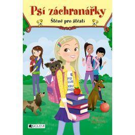 Psí záchranářky - Štěně pro štěstí | Drahomíra Michnová, Daphne Mapleová, Annabelle Métayerová