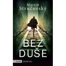 Bez duše | Martin Stručovský